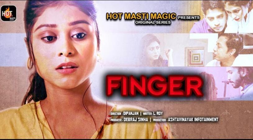 18+ Finger Master 2021 S01E01 HotMasti Hindi Web Series 720p HDRip 180MB x264 AAC