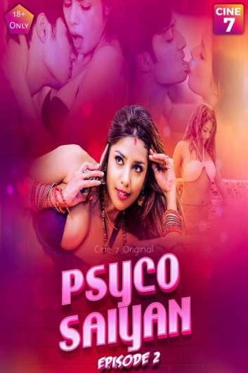 18+ Psycho Saiyan 2021 S01E02 Cine7 Original Hindi Web Series 720p HDRip 140MB x264 AAC