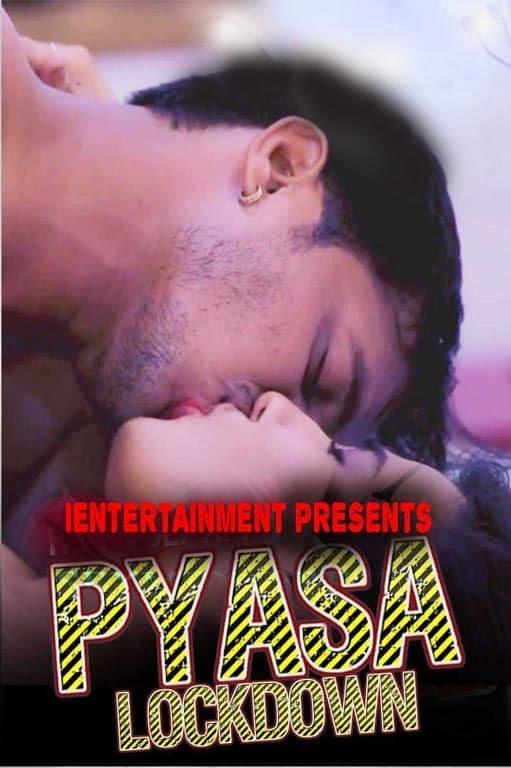 18+ Pyasa Lockdown 2021 iEntertainment Original Hindi Short Film 720p HDRip 190MB x264 AAC