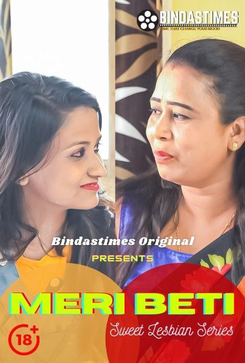 18+ Meri Beti 2021 BindasTimes Hindi Short Film 720p HDRip 140MB x264 AAC