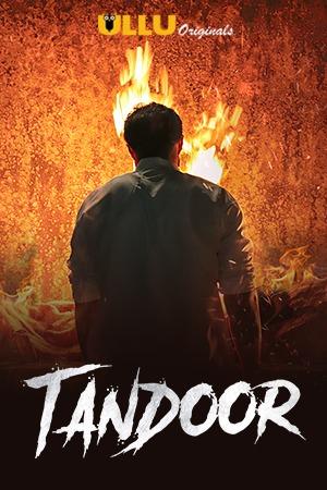 18+ Tandoor 2021 S01 Hindi Ullu Originals Complete Web Series 720p HDRip 700MB x264 AAC
