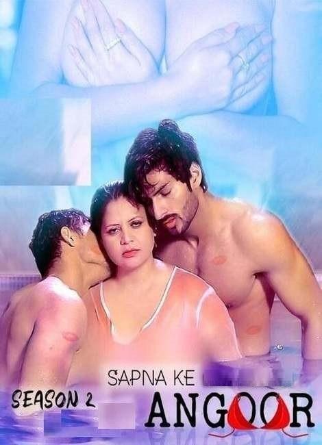 18+ Sapna Ke Angoor 2021 S02E02 Angoor Original Hindi Web Series 720p HDRip 160MB Download