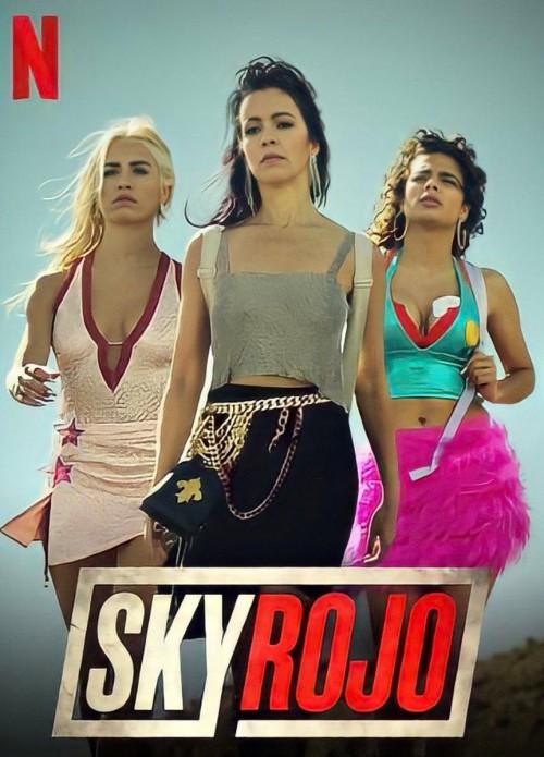 Sky Rojo Season 2 Complete Ep [1-8] Dual Audio Hindi & English WEB-DL 480p 720p NetFlix Series