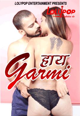 Haye Garami 2021 Hindi Lolypop Original Short Film 720p HDRip 200MB Download