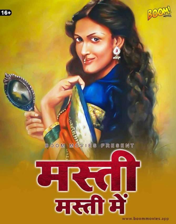 Masti Masti Mein 2021 BoomMovies Originals Hindi Short Film 720p HDRip 301MB Download