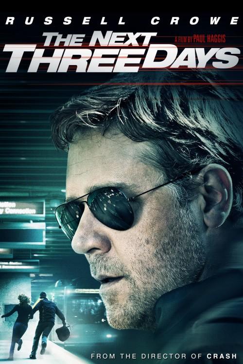The Next Three Days (2010) Dual Audio Hindi ORG & English BluRay 480p 720p With Esubs Full Movie