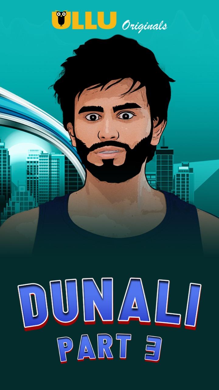 Dunali Part 3 UNCUT 2021 S01 Hindi Ullu Originals Complete Web Series 720p HDRip 390MB Download