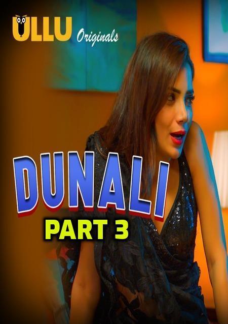 Dunali Part 3 2021 S01 Hindi Ullu Originals Complete Web Series 720p HDRip 300MB Free Download