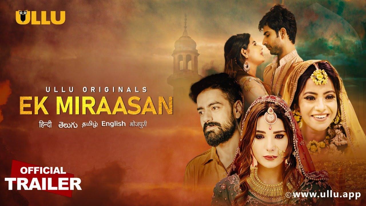 Ek Miraasan 2021 S01 Hindi Ullu Originals Web Series Official Trailer 1080p HDRip Free Download
