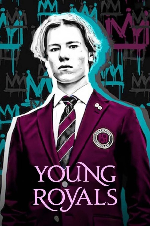 Young Royals (Season 1) WEB-DL Complete Dual Audio Hindi & English 480p 720p HEVC [NETFLIX]