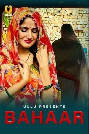 18+ Bahaar 2021 Ullu Originals Hindi Short Film 720p HDRip 160MB Download