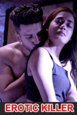 18+ Erotic Killer 2021 Lolypop Originals Hindi Short Film 720p HDRip 170MB Download