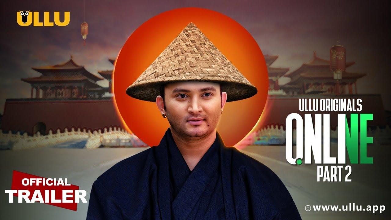 Online (Part 2) 2021 S01 Hindi Ullu Originals Web Series Official Trailer 1080p HDRip Free Download