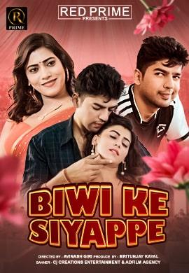 Biwi Ki Siyappe 2021 RedPrime Hindi Short Film 720p HDRip 206MB Download