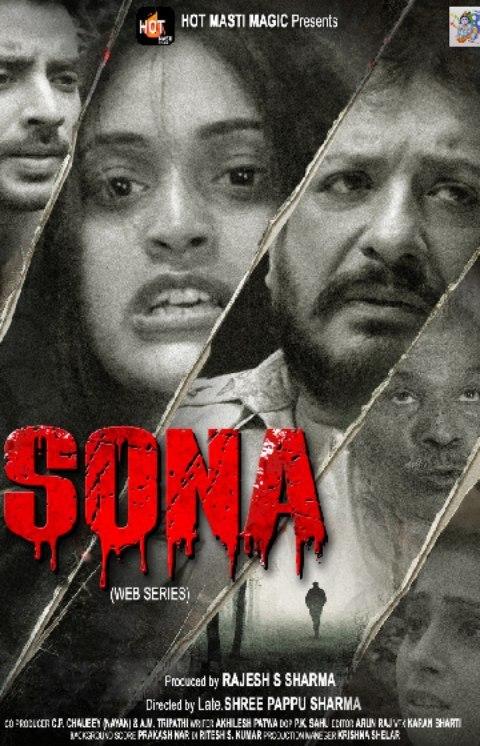 Sona 2021 S01 Hindi HotMasti Original Complete Web Series 720p HDRip 350MB