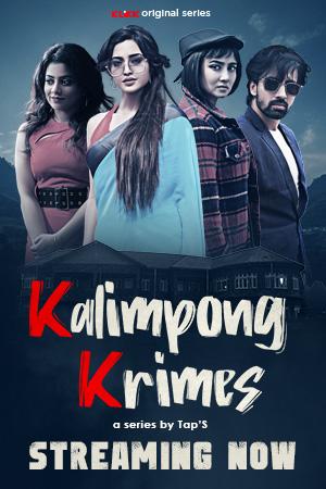 18+ Kalimpong Krimes 2021 Bengali Full Movie 720p HDRip 800MB Download