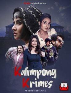Kalimpong Krimes 2021 S01 KLiKK Originals Bengali Complete Web Series 720p HDRip 1.1GB Download