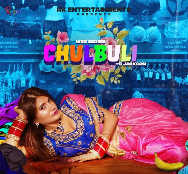 18+ Chulbuli (2021) S01E01 Rangeen Original Hindi Web Series 720p HDRip 180MB Download