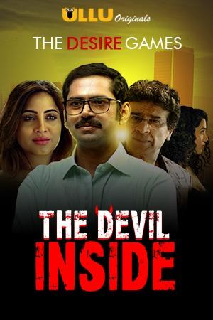 The Devil Inside 2021 S01 Hindi Complete Ullu Origial Web Series 1080p HDRip 583MB Download