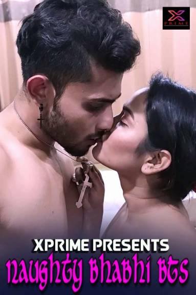 Naughty Bhabhi BTS 2021 Hindi XPrime Originals Short Film 720p HDRip