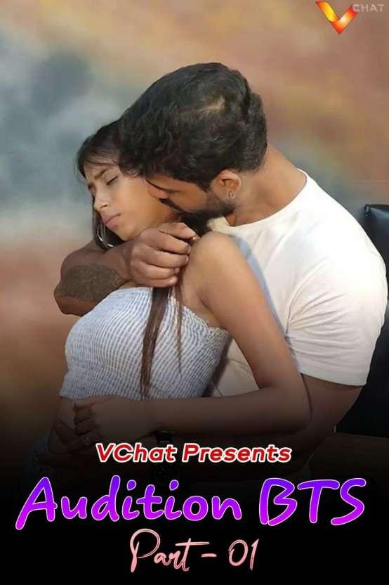 18+ Audition BTS Part 1 2021 Hindi Original VChat Short Film 720p HDRip 200MB x264 AAC
