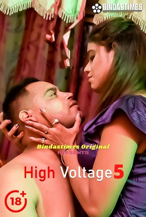 18+ High Voltage VOL.5 2021 BindasTimes Hindi Hot Short Film 720p UNRATED HDRip 180MB x264 AAC