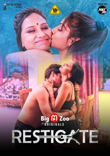 18+ Resticate 2021 S01 Complete Hindi BigMovieZoo Originals Web Series 720p HDRip 160MB x264 AAC