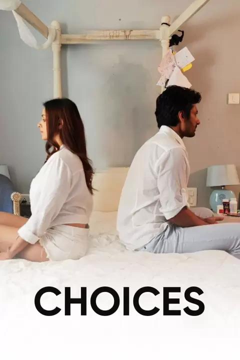 Download Choices 2021 Hindi 480p HDRip 300MB