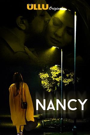 Nancy 2021 S01 Hindi Ullu Originals Complete Web Series 720p HDRip 500MB Download