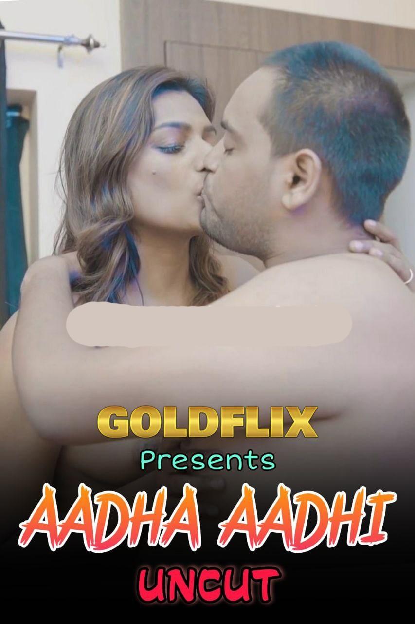Aadha Aadhi 2021 GoldFlix UNCUT Hindi Short Film 720p HDRip