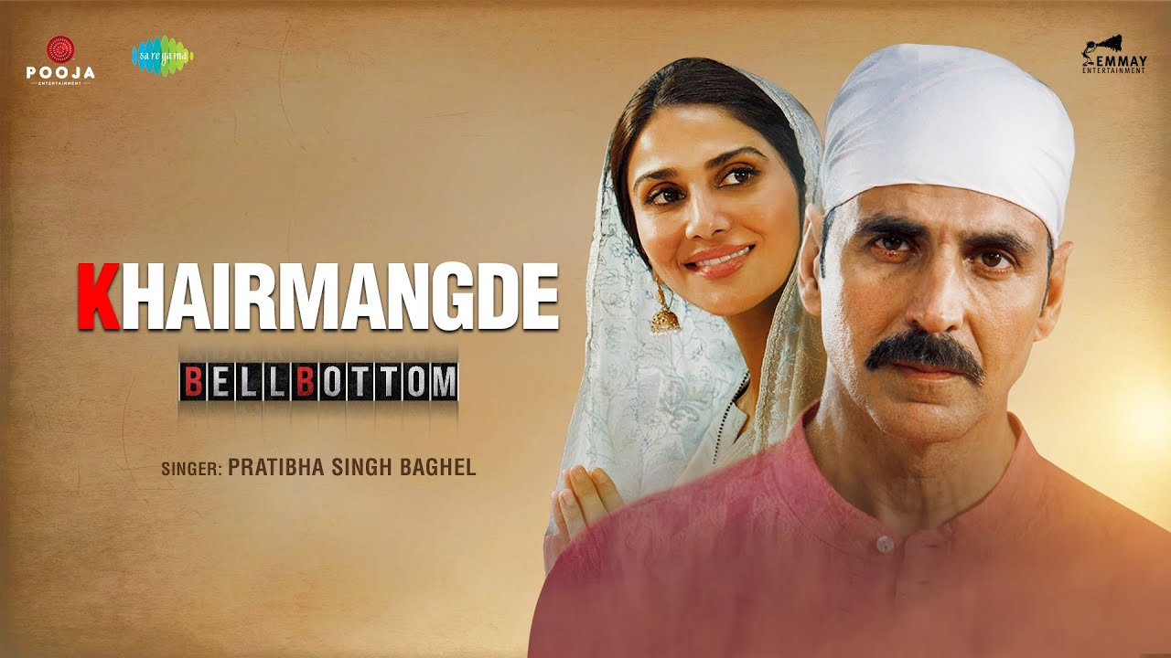 KhairMangde (BellBottom) 2021 Hindi Movie Video Song 1080p HDRip Download