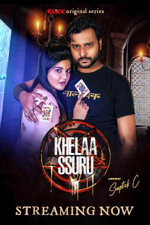 Khelaa Ssuru 2021 S01 KLiKK Originals Bengali Complete Web Series 720p HDRip 2GB Download