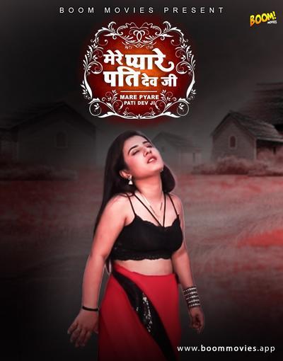 18+ Mere Pyare Patidev Ji 2021 BoomMovies Originals Hindi Short Film 720p HDRip 140MB Download