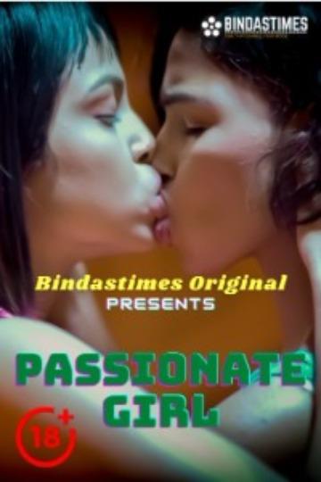 18+ Passionate Girls 2021 BindasTimes Originals Hindi Short Film 720p HDRip 130MB Download