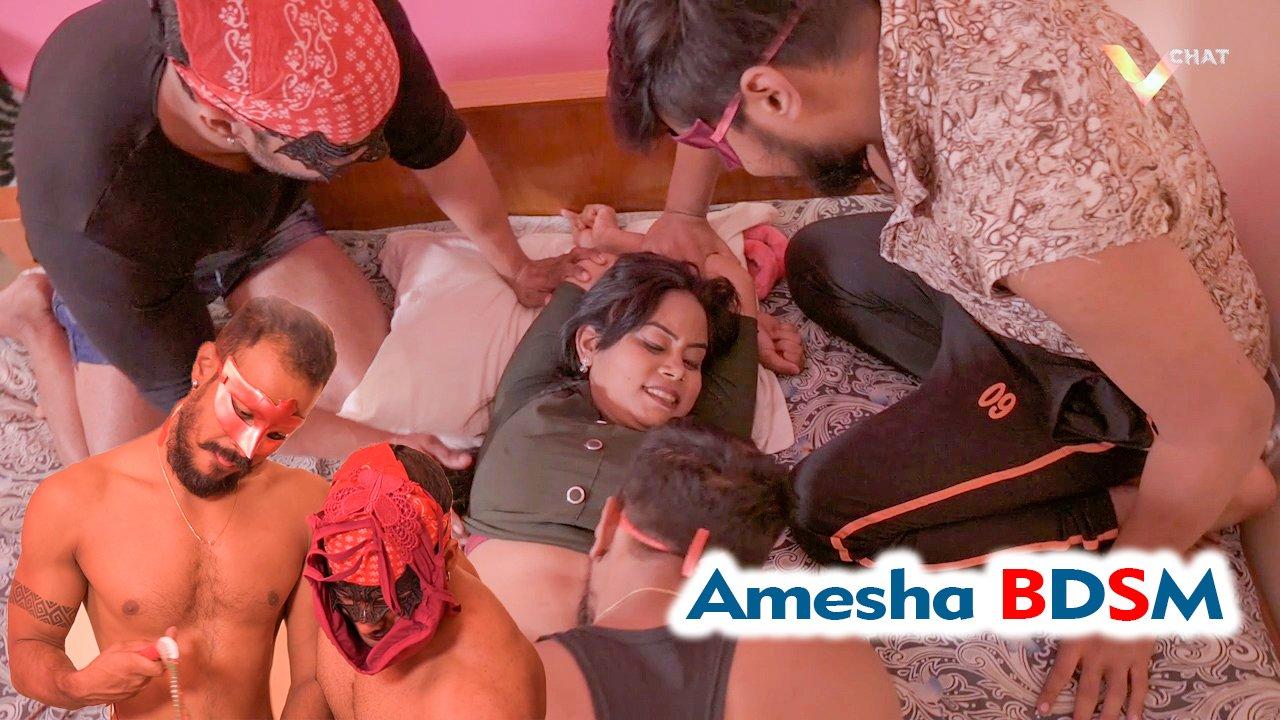 Amesha BDSM 2021 VChat Original Hindi Short Film 720p HDRip 152MB Download