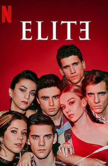 [18+] Elite (Season 1) All Episodes WEB-DL Dual Audio Hindi & English 480p 720p Esubs