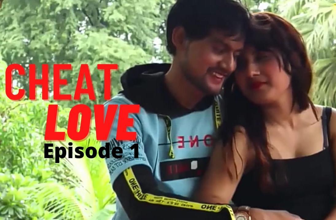 Cheat Love 2021 Hindi S01E01 VPrime Original Web Series 720p HDRip 112MB Download