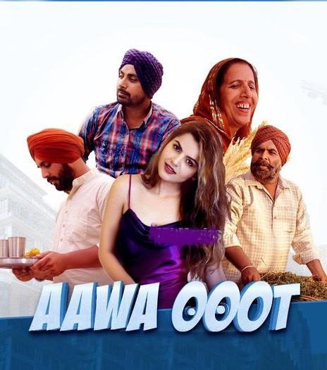 Aawa Ooot 2021 Panjabi 720p | 480p HDRip ESub 600MB | 300MB Download