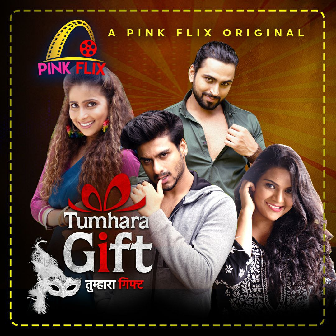 18+ Tumhara Gift 2021 Hindi Pinkflix Originals Short Film 720p HDRip 140MB Download