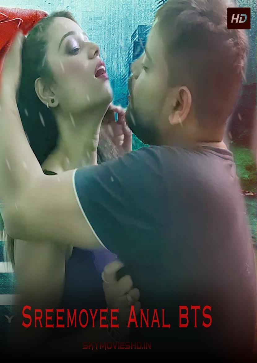 18+ Sreemoyee Anal BTS 2021 Hindi XPrime Originals Short Film 720p HDRip 330MB x264 AAC