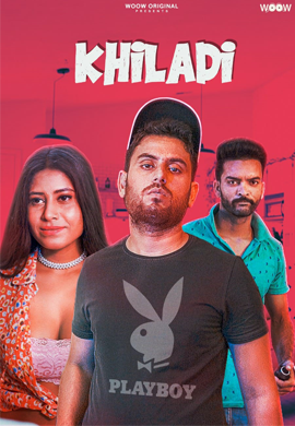 18+ Khiladi 2021 WOOW Originals Hindi Short Film 720p HDRip 150MB x264 AAC