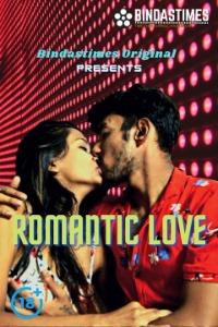 18+ Romantic Love 2021 BindasTimes Hindi Short Film 720p HDRip 80MB Download