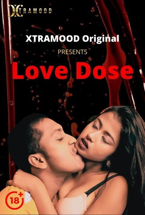 18+ Love Dose 2021 S01EP02 Xtramood Original Hindi Web Series 720p UNRATED HDRip 130MB x264 AAC