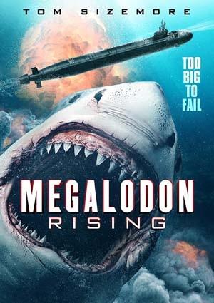 Megalodon Rising 2021 English Full Movie HDRip 350MB