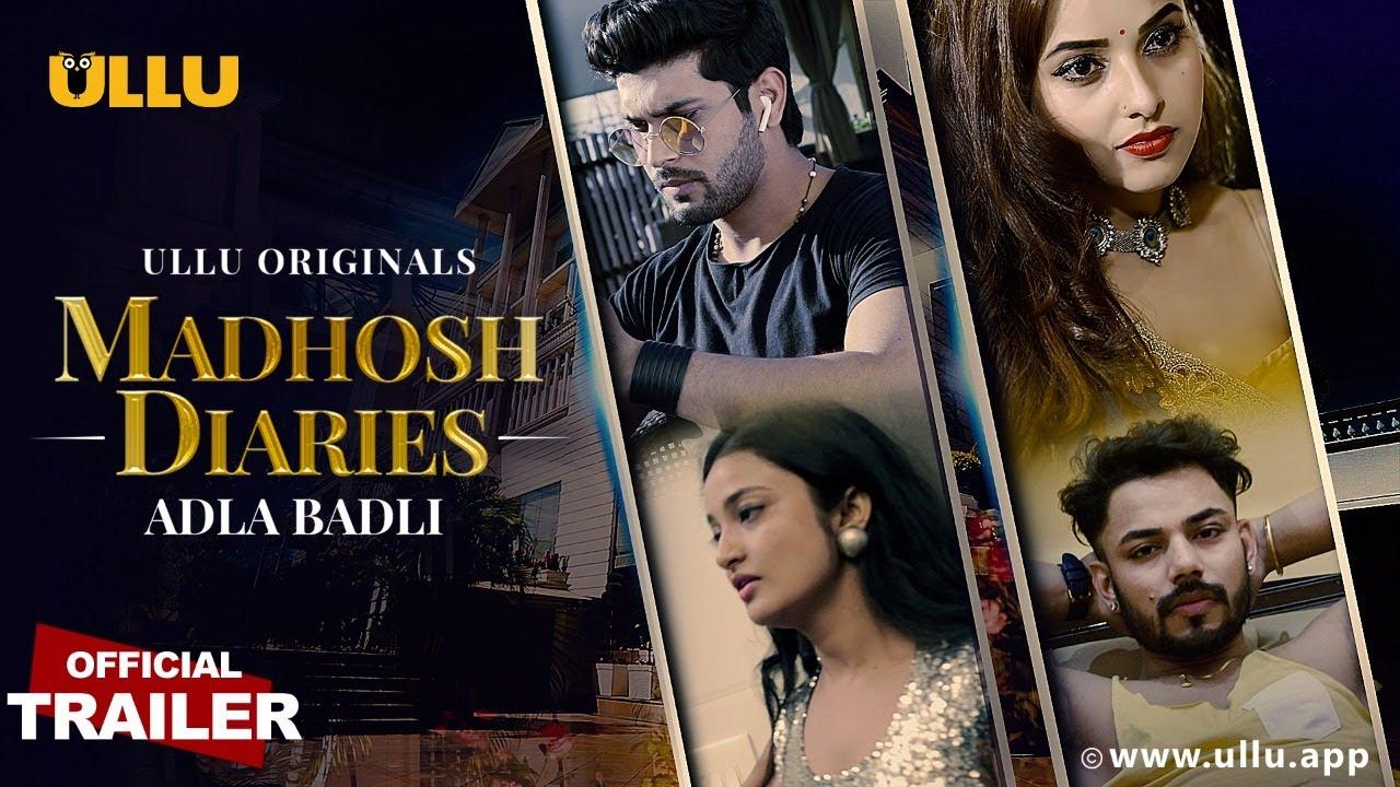 Adla Badli (Madhosh Diaries) 2021 S01 Hindi Ullu Originals Web Series Official Trailer 1080p HDRip 23MB Download