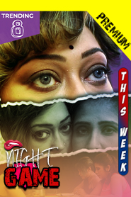 18+ Night Game 2021 Bengali PurpleX Original Short Film 720p HDRip 120MB x264 AAC