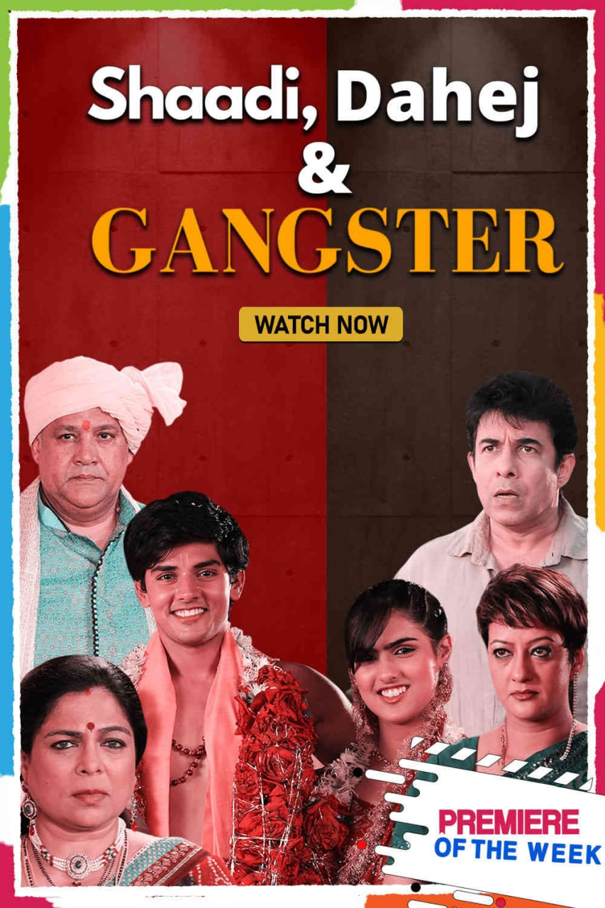 Shaadi Dahej And Gangster (2021) HDRip Hindi Movie Watch Online Free