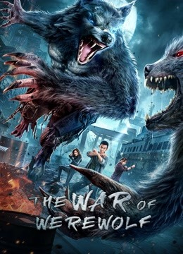 The War of Werewolf (2021) Hindi Dubbed Movie HDRip 300MB Download