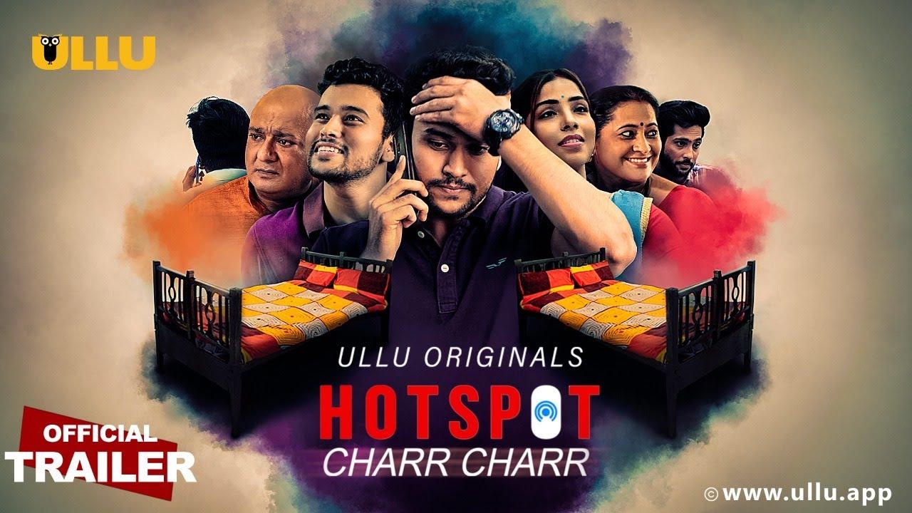 Charr Charr (Hotspot) 2021 S01 Hindi Ullu Originals Web Series Official Trailer 1080p HDRip 22MB Download