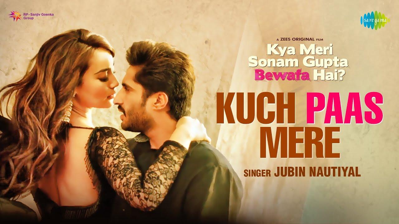 Kuch Paas Mere (Kya Meri Sonam Gupta Bewafa Hai) 2021 Hindi Video Song 1080p HDRip 62MB Download